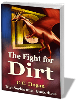The Fight for Dirt - series one, book three